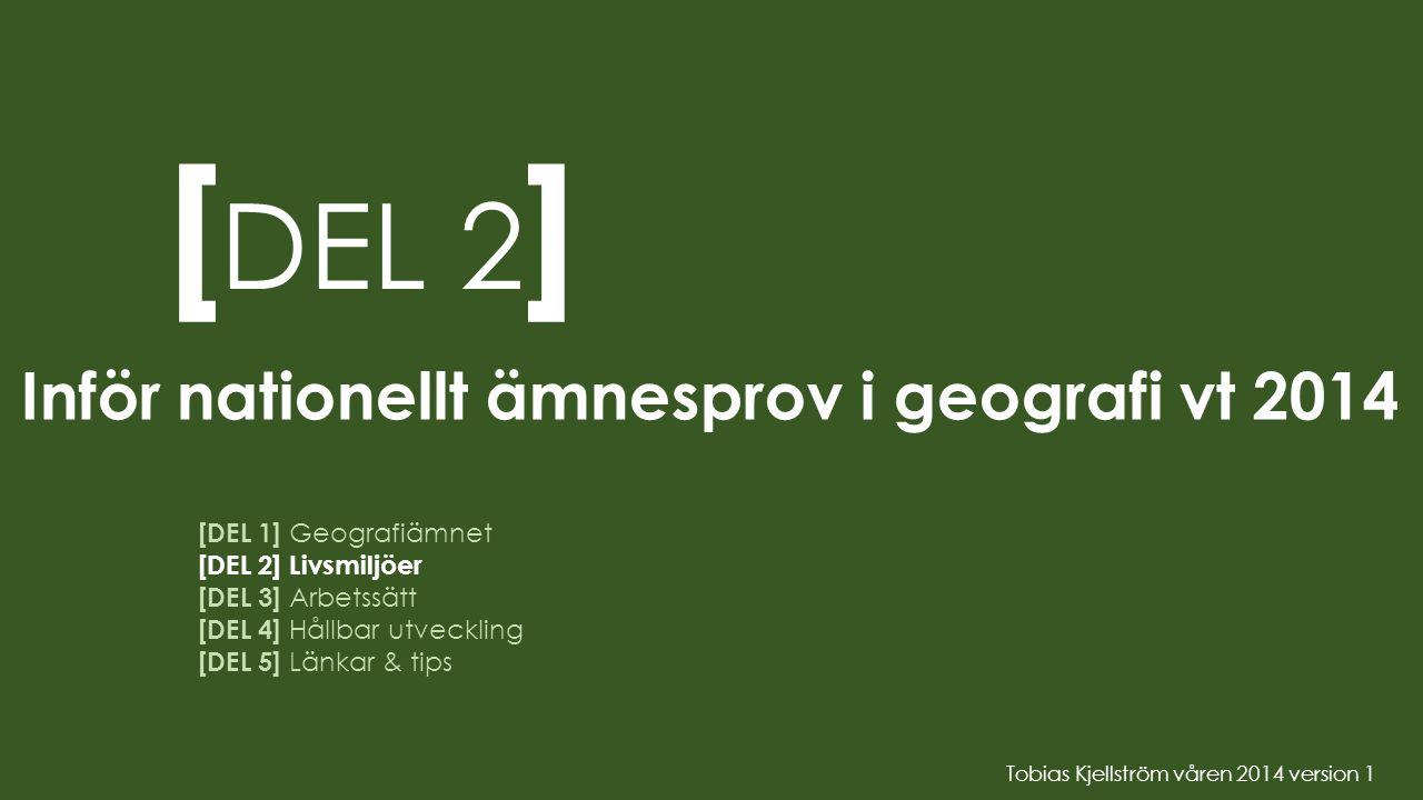 [DEL 2] Inför nationellt ämnesprov i geografi vt 2014